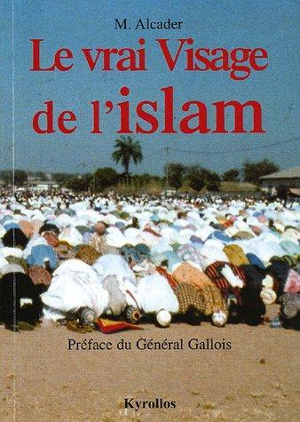 9782952290708: Le vrai Visage de l'islam