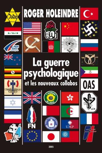 9782952312813: La guerre psychologique ou les nouveaux collabos