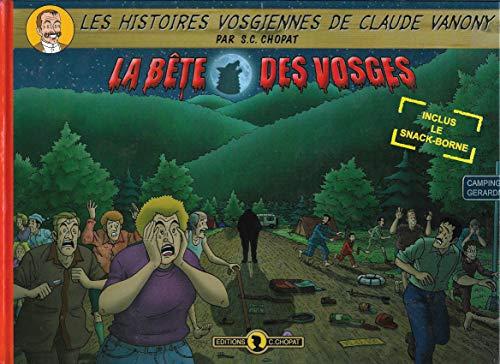 9782952325424: La b�te des Vosges (Les histoires vosgiennes de Claude Vanony)
