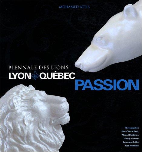 Lyon Québec Passion: Mohamed Attia; Jean-Claude