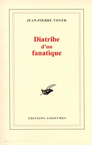 9782952352901: Diatribe d'un fanatique