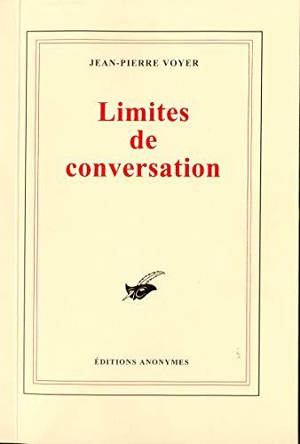 Limites de conversation: Jean-Pierre Voyer