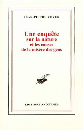 Une Enquete Sur la Nature et les: Voyer Jean-Pierre