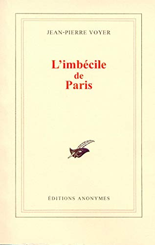 9782952352949: L'Imbecile de Paris