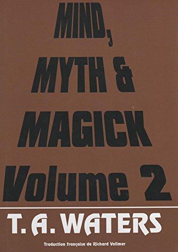 9782952360616: Mind, Myth & Magick - Volume 2 - Livre de magie
