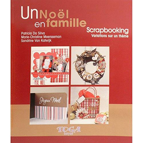 9782952368650: Un noël en famille Scrapbooking