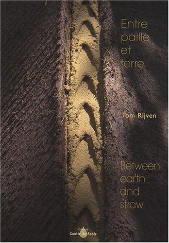 9782952371490: Entre paille et terre : Edition bilingue français-anglais