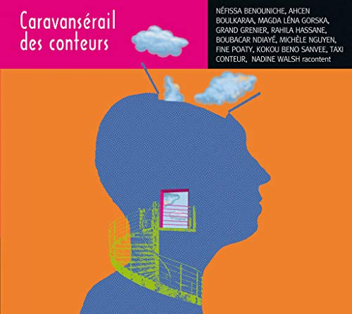 CARAVANSERAIL DES CONTEURS: COLLECTIF