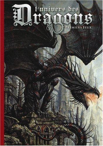 9782952382656: L'Univers des dragons - tome 1 (01)