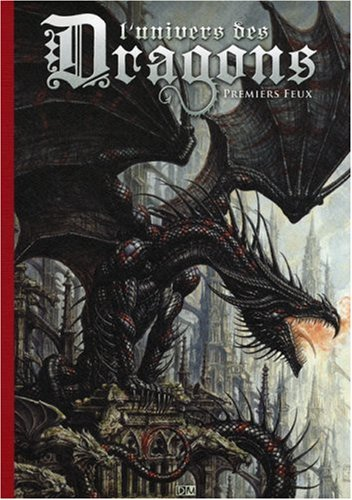 L'univers des Dragons : Tome 1: Jean-Baptiste Monge