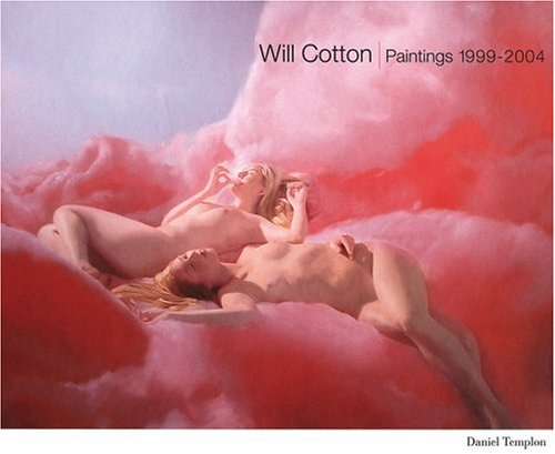 9782952391405: Will Cotton: Paintings 1999-2004