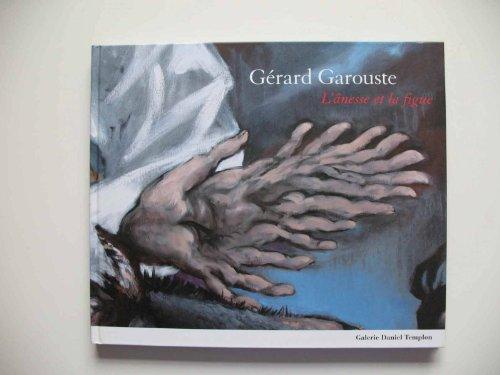 gerard garouste l'anesse et la figue: GÃ rard Garouste