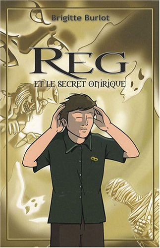 9782952394710: Reg et le secret onirique
