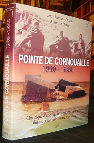 9782952407304: Pointe de Cornouaille, 1940-1944
