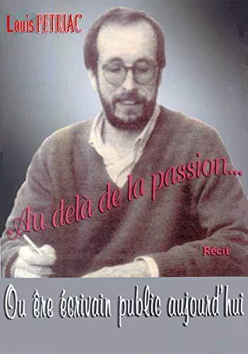 9782952411721: Au-delà de la passion