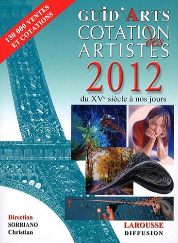 9782952421560: Dictionnaire cotation des artistes 2012