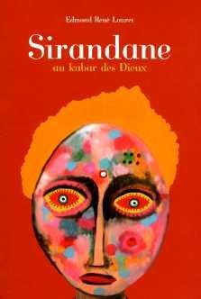 Sirandane au kabar des dieux [Paperback] [Jan: Edmond Renà Lauret
