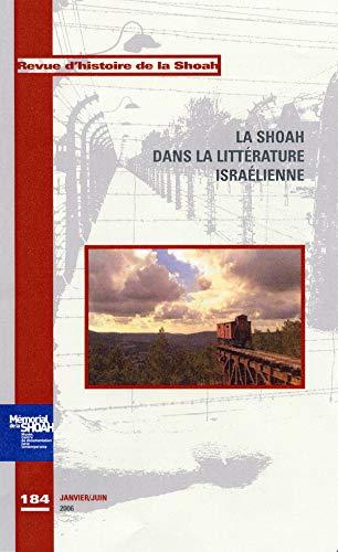9782952440912: La Shoah dans la littérature israëlienne
