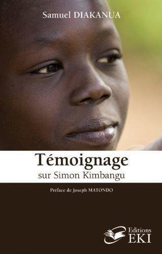 9782952444200: Témoignage sur Simon Kimbangu