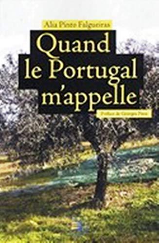 9782952459358: Quand le Portugal m'appelle