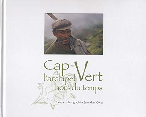 9782952479301: Cap-Vert : L'archipel hors du temps