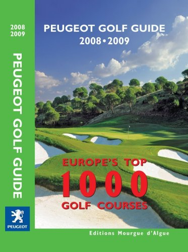Peugeot Golf Guide 2008-2009 [Nov 25, 2007]: Editions Mourgue d'Algue