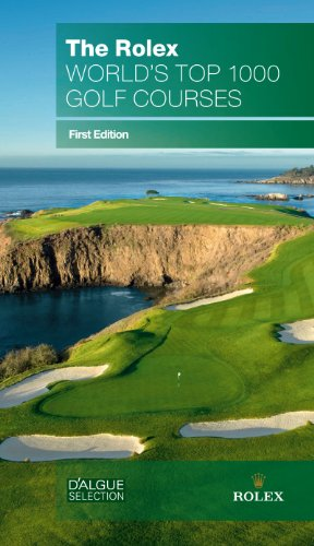 The Rolex World's Top 1000 Golf Courses: D'Algue Selection