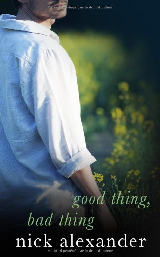 9782952489928: Good Thing, Bad Thing