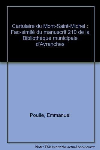 9782952490801: Cartulaire du Mont-Saint-Michel : Fac-similé du manuscrit 210 de la Bibliothèque municipale d'Avranches