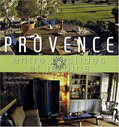 9782952500470: Provence: Entre bastides et jardins