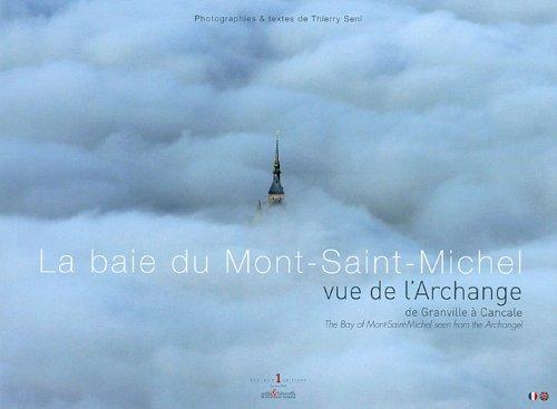 La baie du Mont-Saint-Michel vue de l'Archange: Thierry Seni