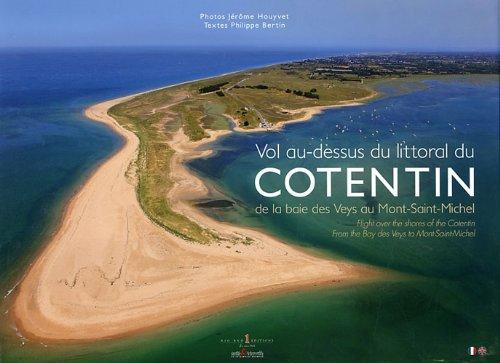 9782952508179: Vol au-dessus du littoral du Cotentin : De la baie des Veys au Mont-Saint-Michel