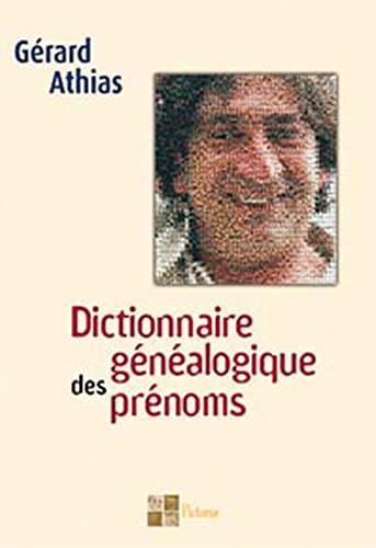9782952514736: Dictionnaire généalogique des prénoms