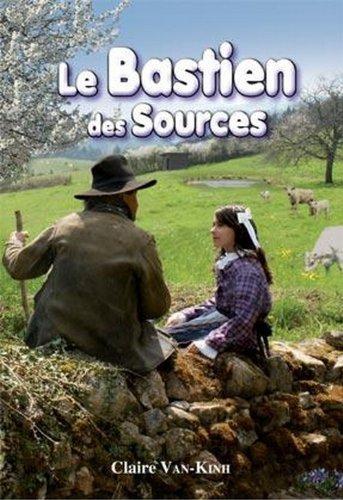 9782952523530: le Bastien des sources