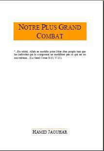 9782952524001: Notre Plus Grand Combat - Islam et Reussite