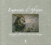 9782952532808: Empreints d'Afrique. Itinéraire Dans l'Intimité De la Savane.
