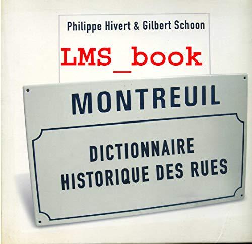 9782952541817: Montreuil : Dictionnaire historique des rues