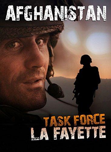 9782952542869: AFGHANISTAN Task Force La Fayette / A la mémoire de nos soldats tombés en Afghanistan / Photographies Couleurs José Nicolas