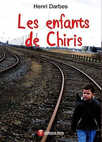 9782952549660: les enfants de Chiris