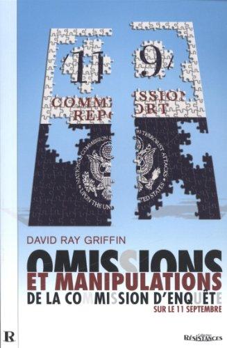 9782952557115: Omissions et manipulations de la commission d'enquête sur le 11 Septembre