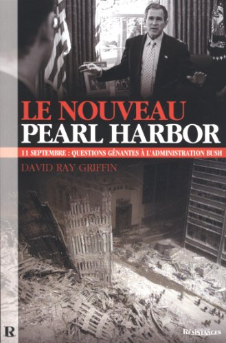 Nouveau Pearl Harbor (French Edition) (2952557128) by David Ray Griffin