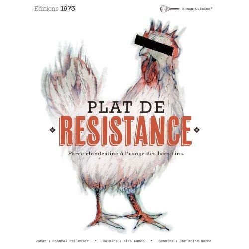 9782952589345: Plat de Resistance Farce Clandestine a l'Usage des Becs Fins
