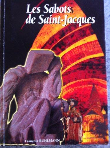 9782952589802: Les sabots de Saint-Jacques