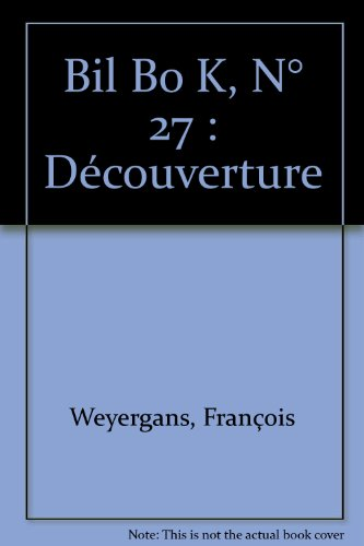 Bil Bo K, N° 27 : Découverture: Collectif; François Dagognet;