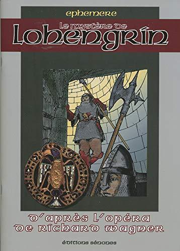 9782952620109: Le mystère de Lohengrin