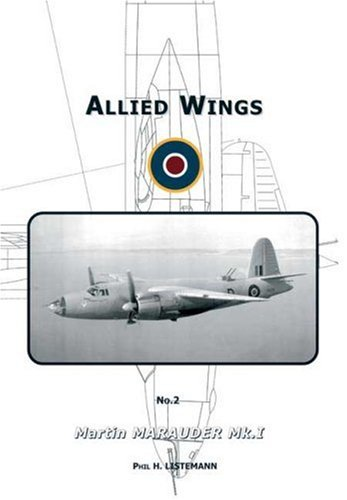Allied Wings No2. Martin Marauder Mk I: Phil H. Listermann