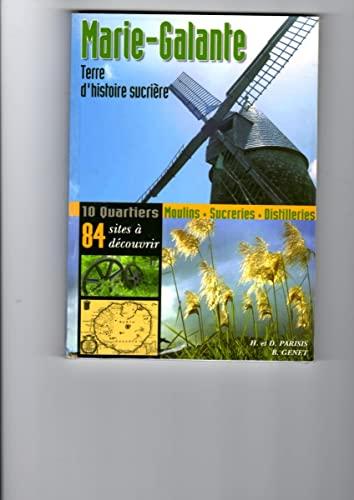9782952642705: Marie-Galante : Terre d'histoire sucrière
