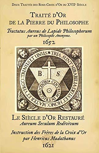 9782952644396: Deux Traites d'Alchimie des Rose-Croix d Or du Xviie Siecle