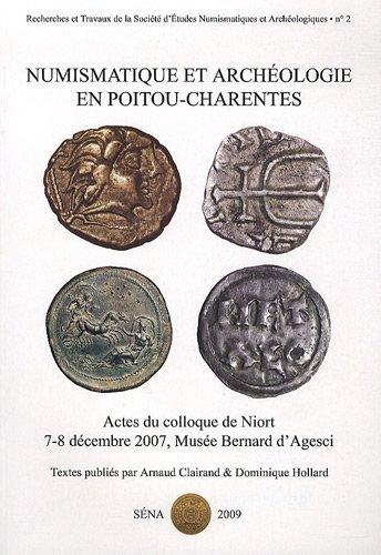 9782952660013: Numismatique et arch�ologie en Poitou-Charentes