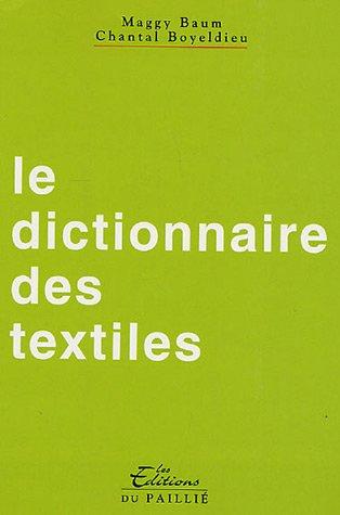 9782952667500: Le dictionnaire des textiles